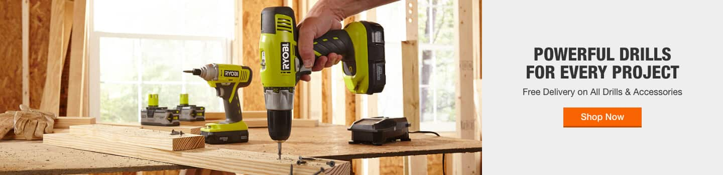 POWERFUL DRILLS FOR EVERY PROJECT Free Delivery on All Drills & Accessories