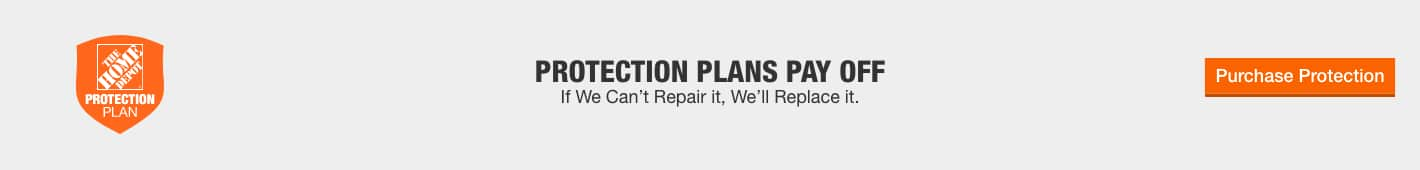 Protection Plans Pay Off. If We Can't Repair it, We'll Replace it. Purchase Protection.