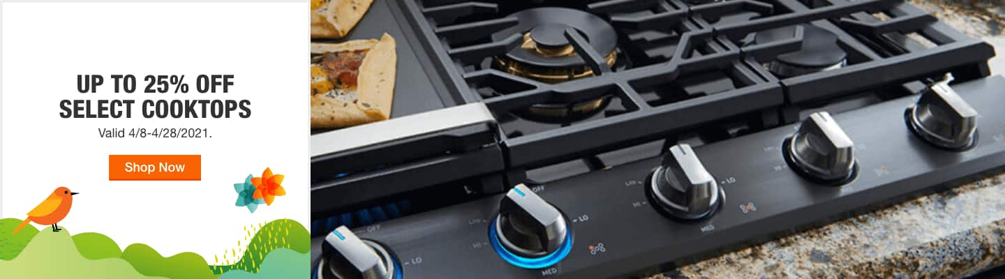 Bring on Favorite Recipes. Up to 25% off Select Cooktops. Valid 4/8-4/28/2021. Shop Now.