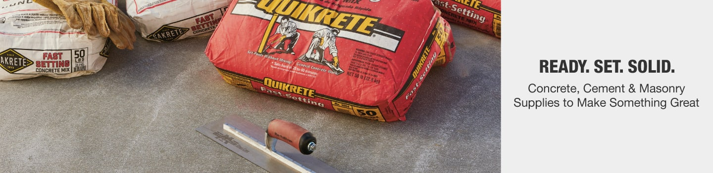 Concrete, cement and masonry supplies to make something great