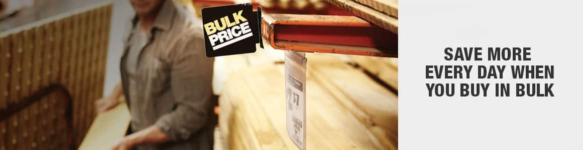 Save more everyday when you buy in bulk