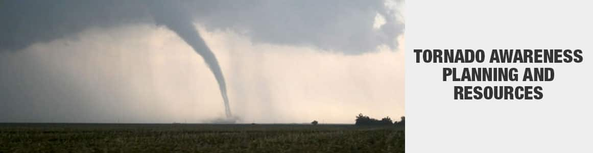Tornado awareness planning and resources