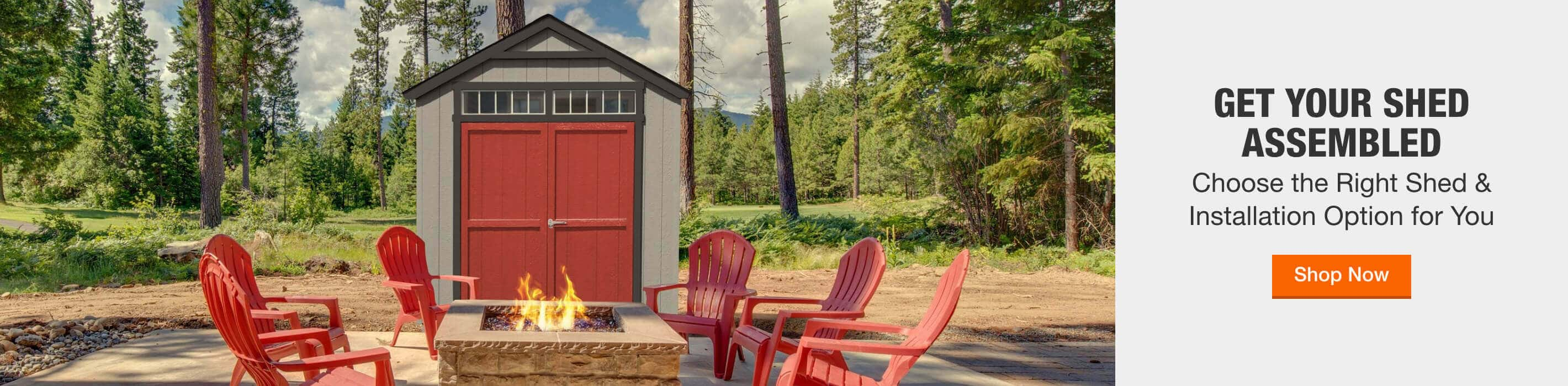 GET YOUR SHED ASSEMBLED Choose the Right Shed & Installation Option for You Shop Now