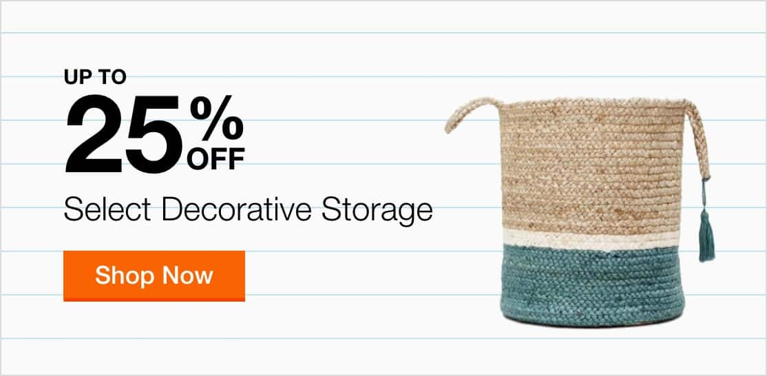 Up to 25% Off Select Decorative Storage