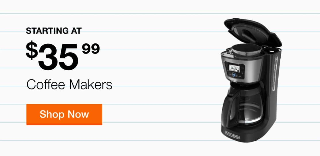 Coffee Makers Starting at $35.99