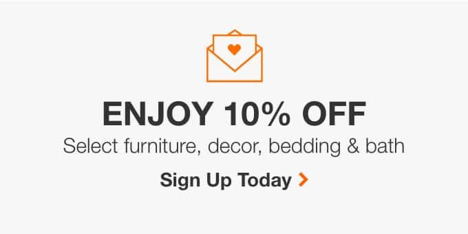 Enjoy 10% Off Select Furniture, Décor, Bedding & Bath