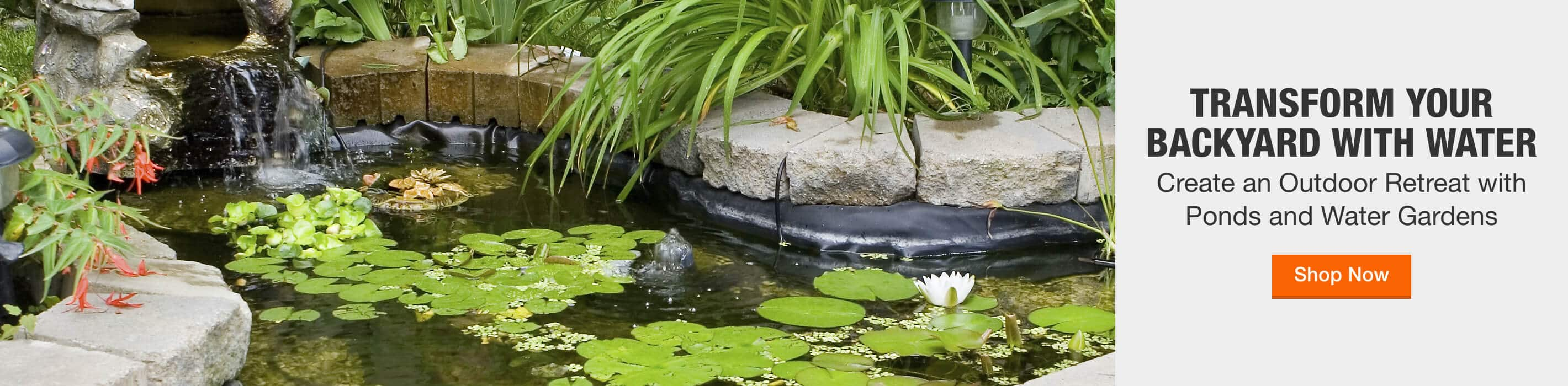 Transform your backyard with water Create an Outdoor Retreat with Ponds and Water Gardens Shop Now
