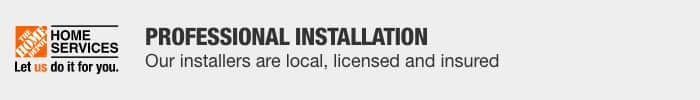 Professional Installation. Our installers are local, licensed and insured