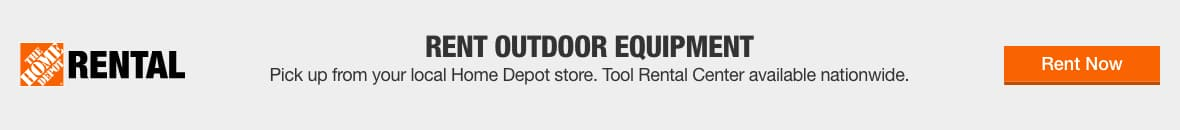 Rent Outdoor Equipment. Pick up from your local Home Depot store. Tool Rental Center available nationwide.