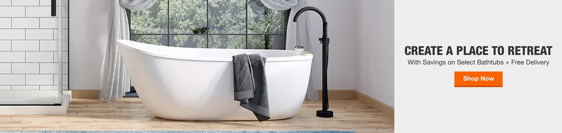 Create A Place To Retreat With Savings on Select Bathtubs + Free Delivery