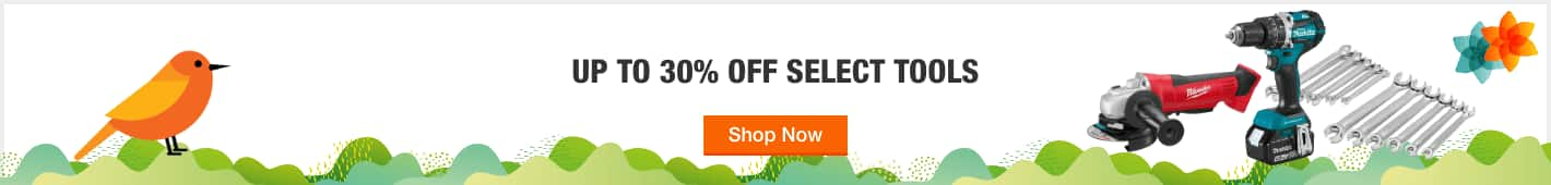 UP TO 30% OFF SELECT TOOLS
