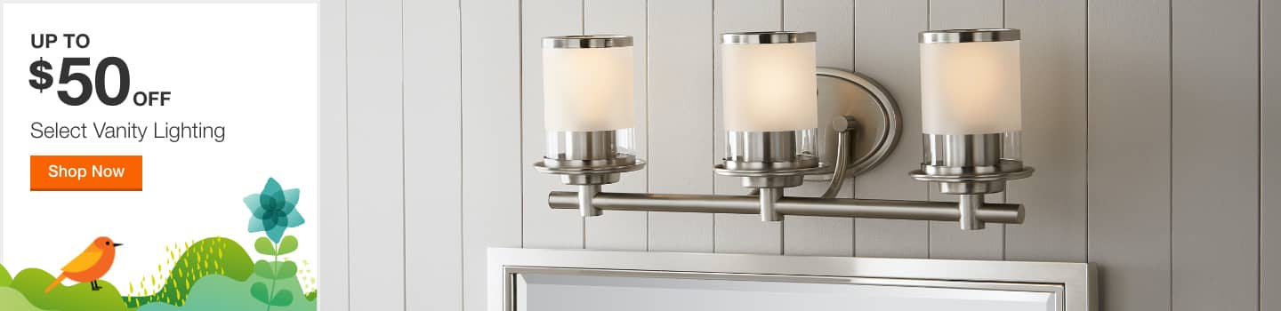 Up to $50 off Select Vanity Lighting