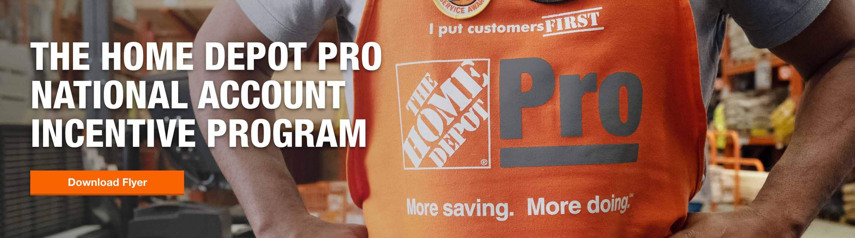 The Home Depot Pro National Rebate Incentive Program