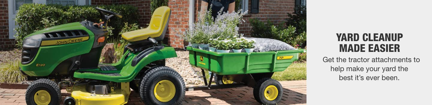 Get the tractor attachments to help make your yard the best it's ever been.