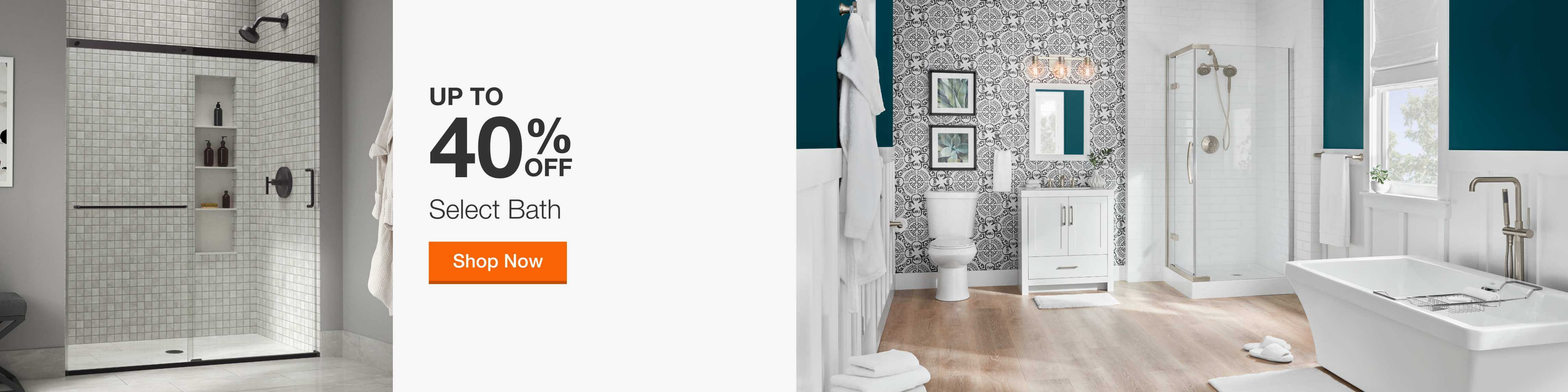up to 40 percent off select bath shop now