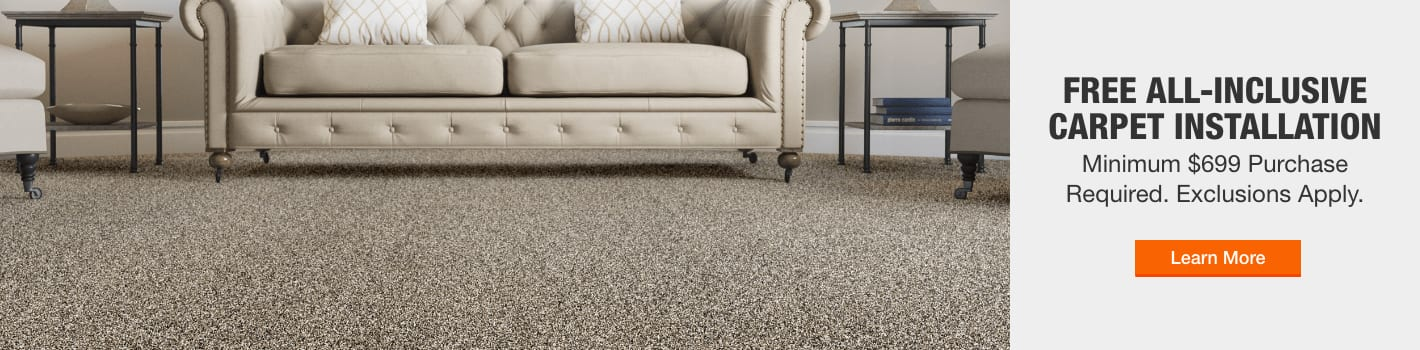 FREE ALL-INCLUSIVE CARPET INSTALLATION Minimum $699 Purchase Required. Exclusions Apply. shop now