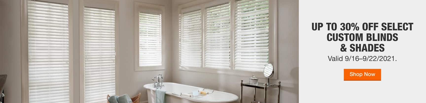 Up to 30% off Select Custom Blinds & Shades