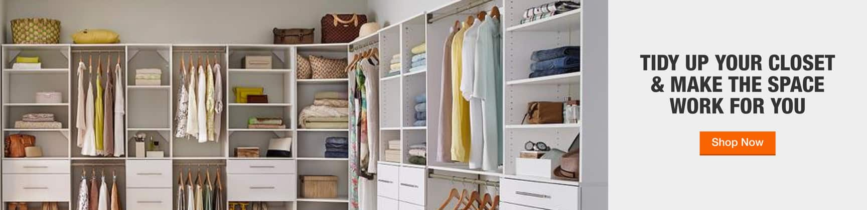 TIDY UP YOUR CLOSET  & MAKE THE SPACE  WORK FOR YOU