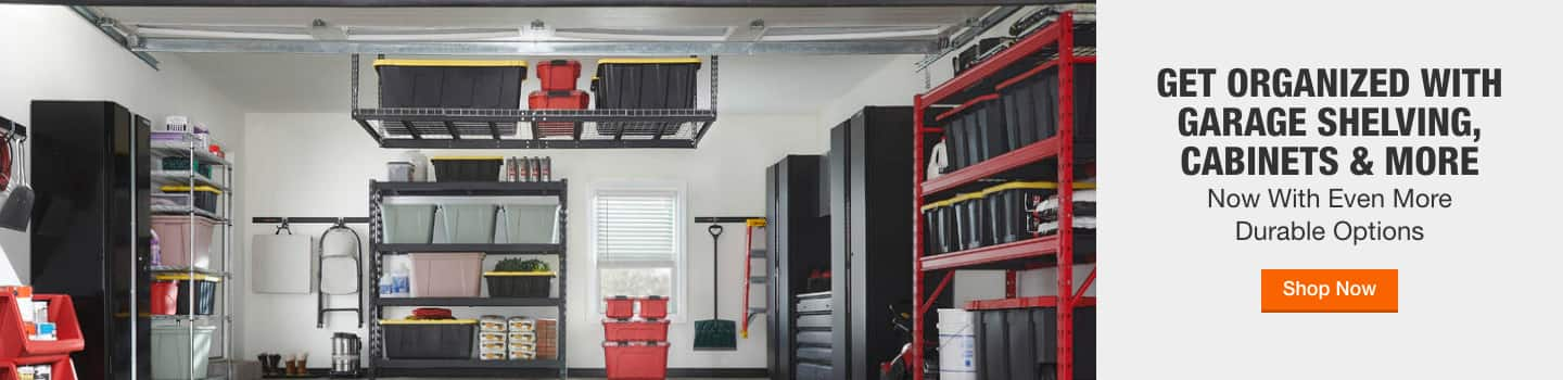 GET ORGANIZED WITH GARAGE SHELVING, CABINETS & MORE