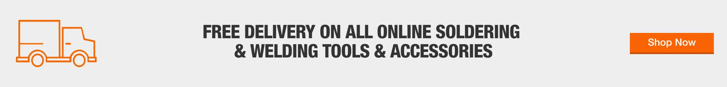 Free Delivery On All Online Soldering & Welding Tools & Accessories