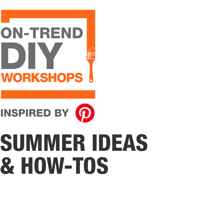 ON-TREND DIY WORKSHOPS. Inspired by Pinterest. Summer ideas and how-tos