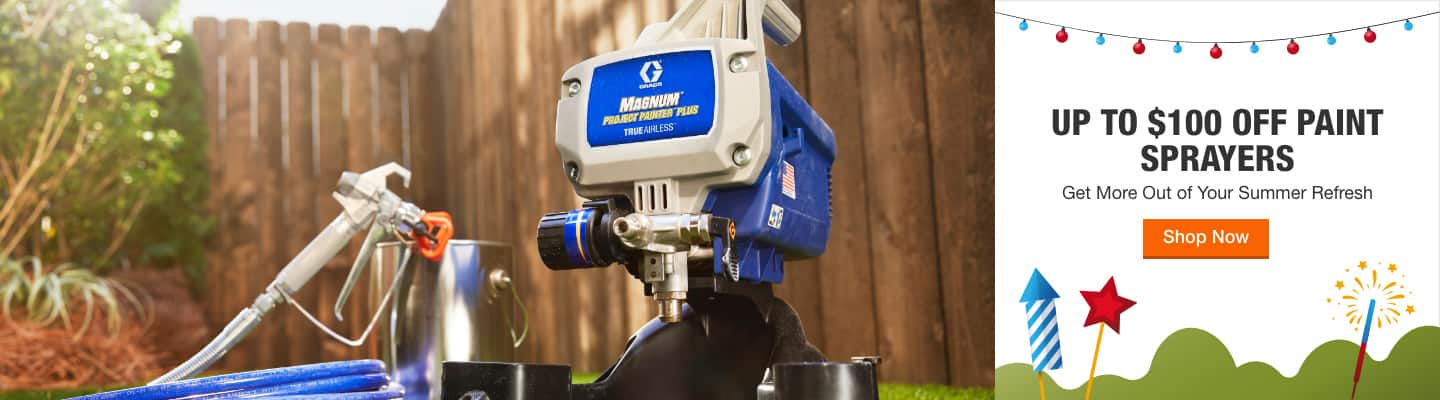 UP TO $100 OFF PAINT SPRAYERS