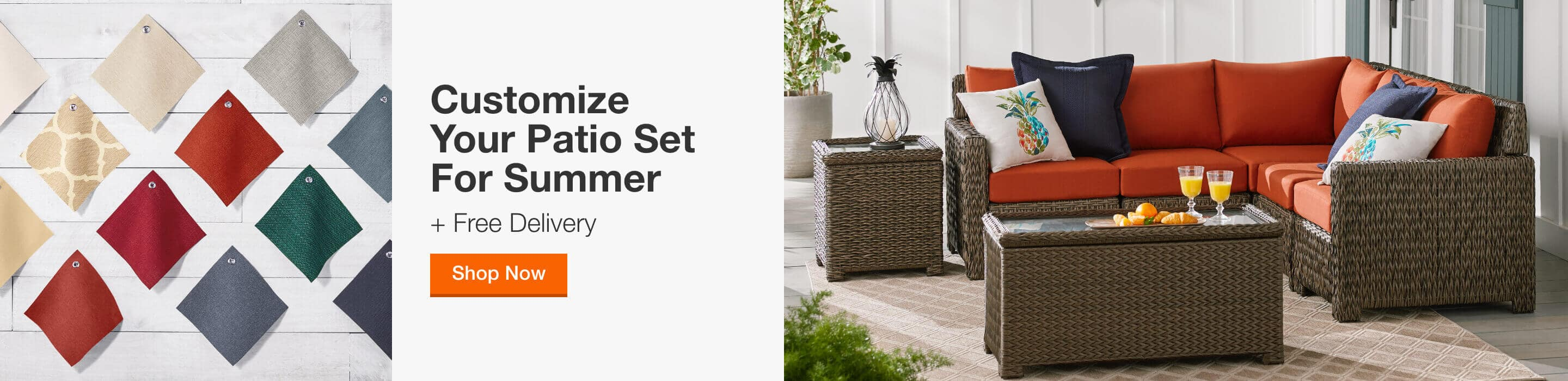 Customize Your Patio Set for Summer + Free Delivery. Shop Now