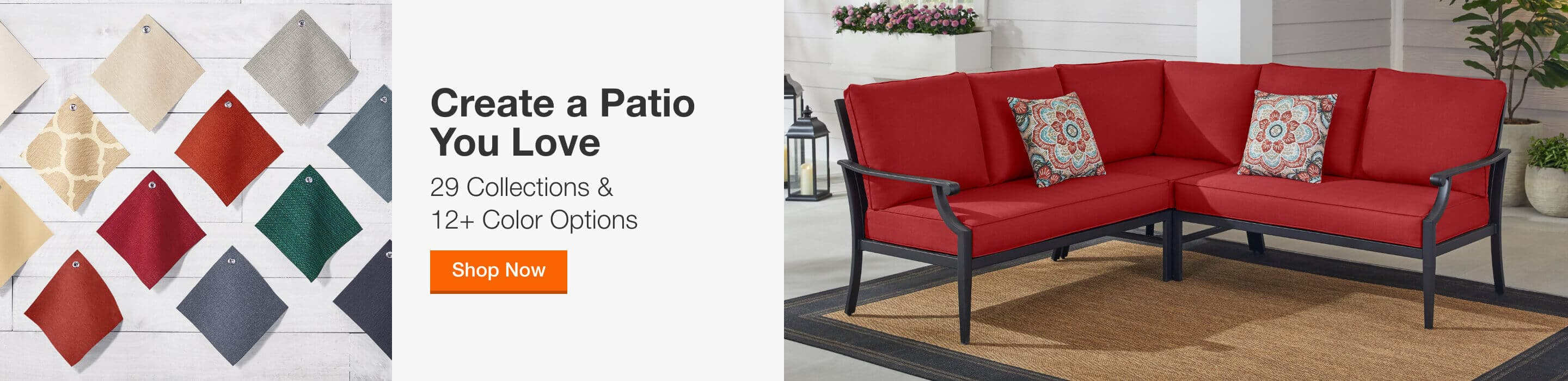 CREATE A PATIO YOU LOVE - 29 Collections & 12+ Color Options. Shop Now
