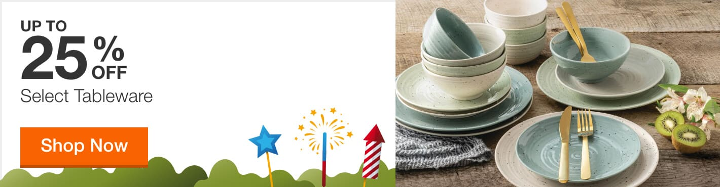 UP TO 25% OFF Select Tableware. Shop Now