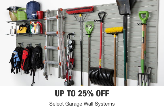 Up to 25% off Select Garage Wall Systems