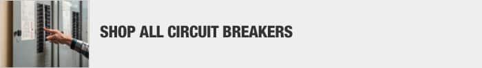 Shop All Circuit Breakers