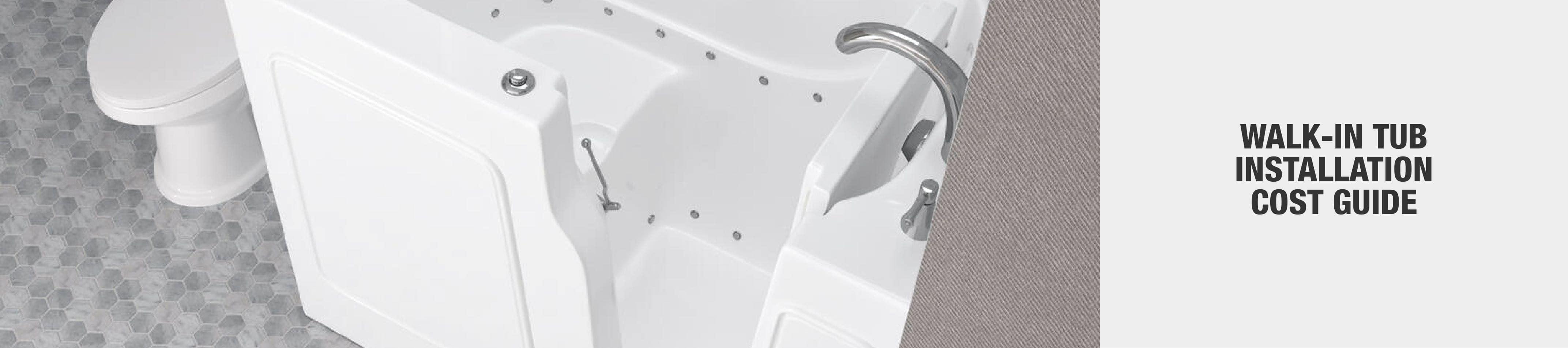 Walk-In Tub Installation Cost Guide