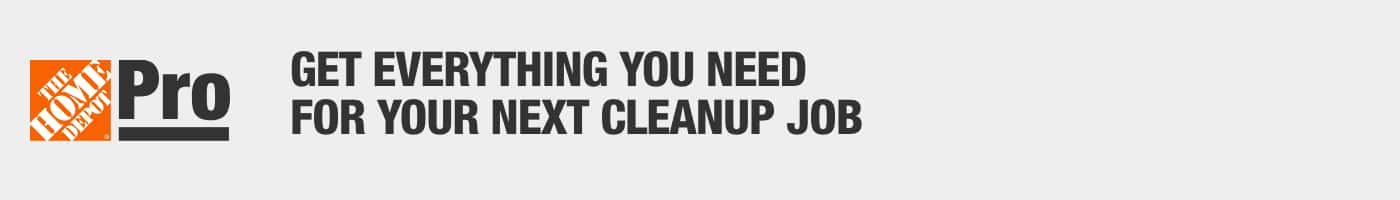 Get everything you need for your next cleanup job